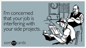 concerned-job-interfering-workplace-ecard-someecards